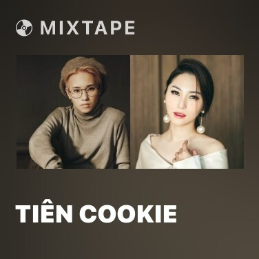 Mixtape Tiên Cookie - Various Artists