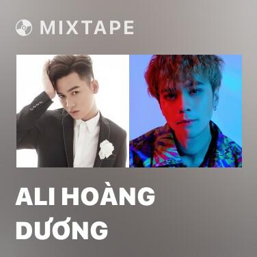 Mixtape Ali Hoàng Dương - Various Artists