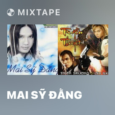 Mixtape Mai Sỹ Đằng - Various Artists