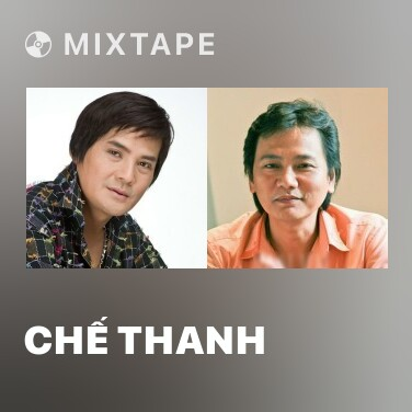 Mixtape Chế Thanh - Various Artists