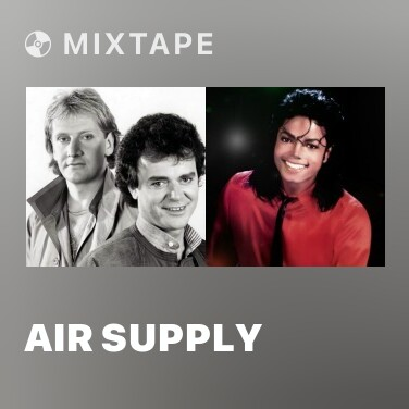 Mixtape Air Supply - Various Artists