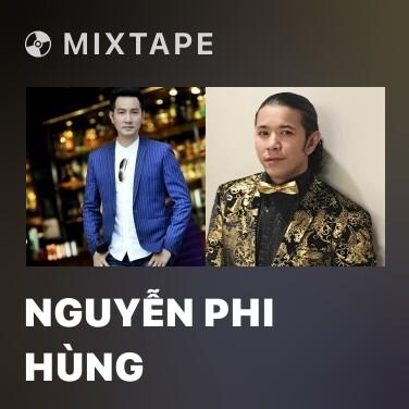 Mixtape Nguyễn Phi Hùng - Various Artists