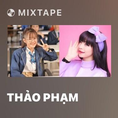 Mixtape Thảo Phạm - Various Artists