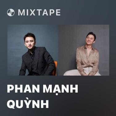Mixtape Phan Mạnh Quỳnh - Various Artists