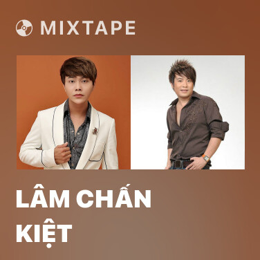 Mixtape Lâm Chấn Kiệt - Various Artists