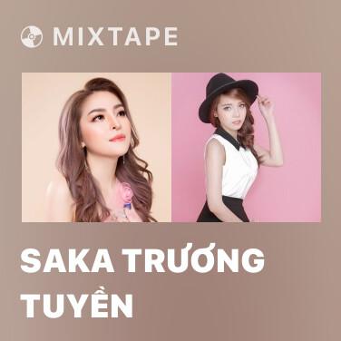 Mixtape Saka Trương Tuyền - Various Artists