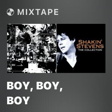 Mixtape Boy, Boy, Boy - Various Artists