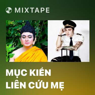 Mixtape Mục Kiền Liên Cứu Mẹ - Various Artists