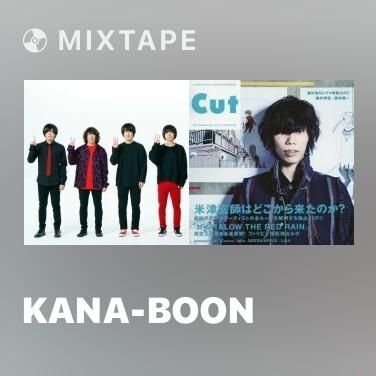 Mixtape KANA-BOON - Various Artists