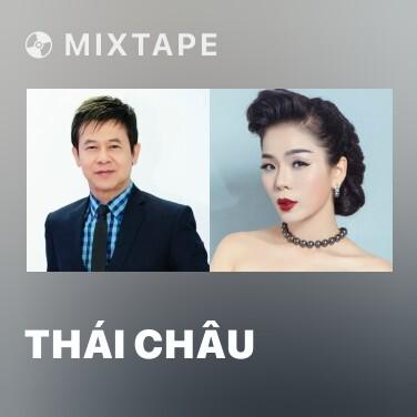 Mixtape Thái Châu - Various Artists
