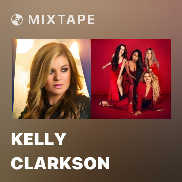 Mixtape Kelly Clarkson