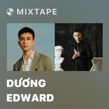 Mixtape Dương Edward - Various Artists