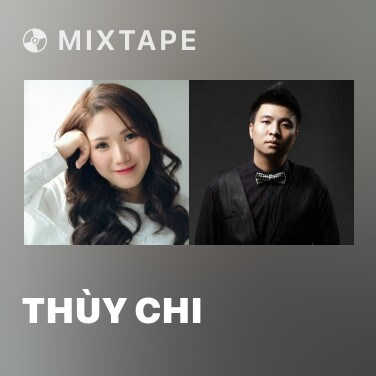 Mixtape Thùy Chi - Various Artists