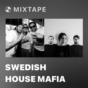 Mixtape Swedish House Mafia - Various Artists