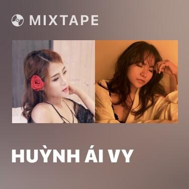 Mixtape Huỳnh Ái Vy - Various Artists