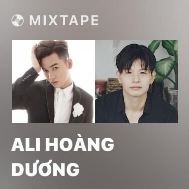 Mixtape Ali Hoàng Dương