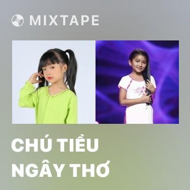 Mixtape Chú Tiểu Ngây Thơ