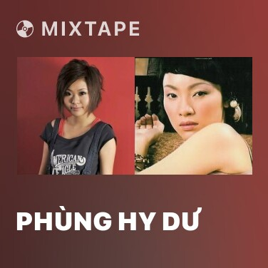 Mixtape Phùng Hy Dư - Various Artists