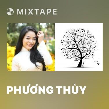 Mixtape Phương Thùy - Various Artists