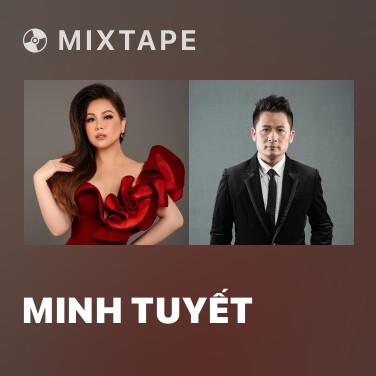 Mixtape Minh Tuyết - Various Artists