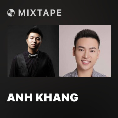 Mixtape Anh Khang
