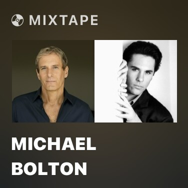 Mixtape Michael Bolton - Various Artists
