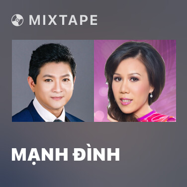 Mixtape Mạnh Đình - Various Artists