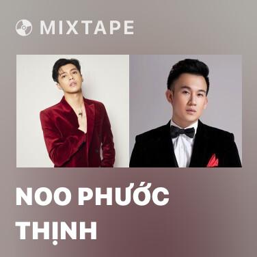 Mixtape Noo Phước Thịnh - Various Artists