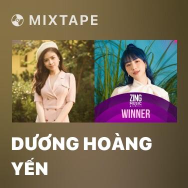 Mixtape Dương Hoàng Yến - Various Artists