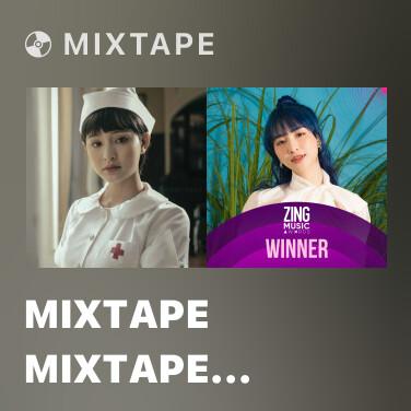 Mixtape Mixtape Mixtape Hiền Hồ - Various Artists