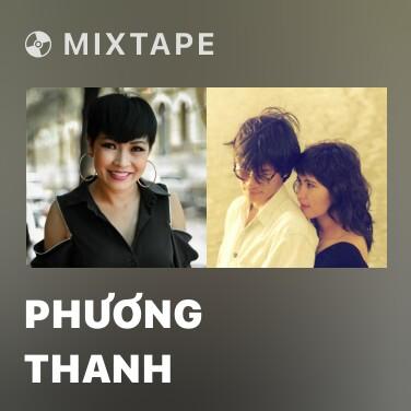 Mixtape Phương Thanh - Various Artists