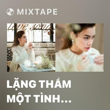 Mixtape Lặng Thầm Một Tình Yêu - Various Artists