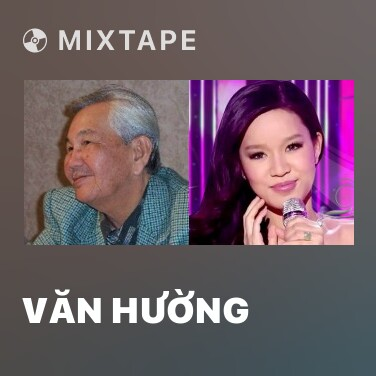 Mixtape Văn Hường - Various Artists