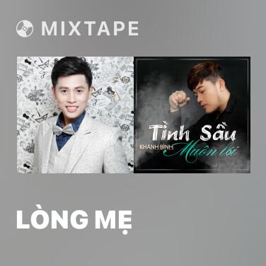 Mixtape Lòng Mẹ - Various Artists