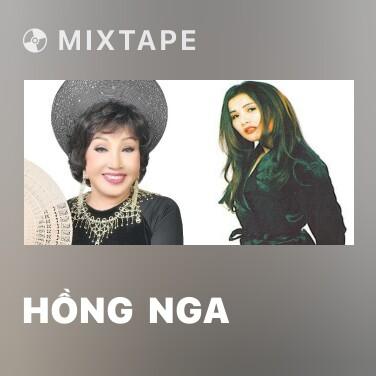 Mixtape Hồng  Nga - Various Artists