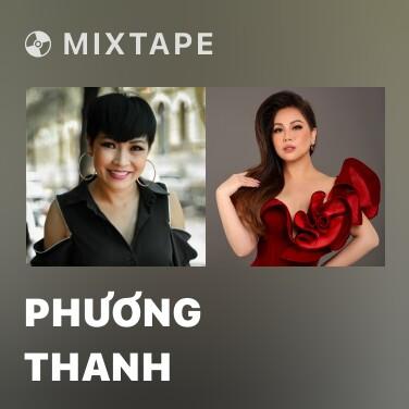 Mixtape Phương Thanh