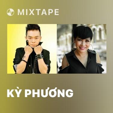 Mixtape Kỳ Phương - Various Artists
