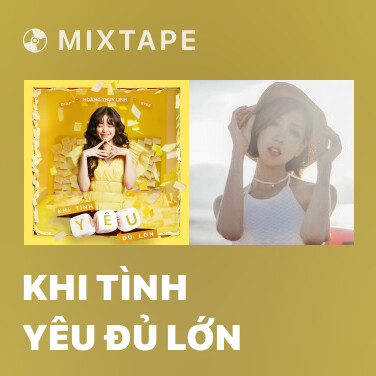 Mixtape Khi Tình Yêu Đủ Lớn - Various Artists