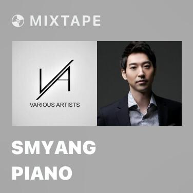 Mixtape Smyang Piano - Various Artists