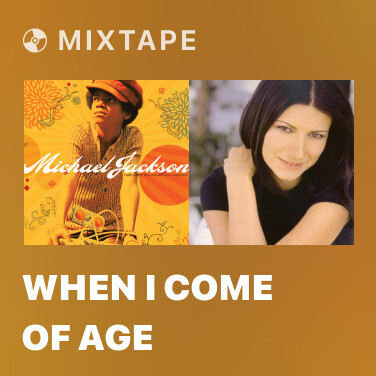 Mixtape When I Come Of Age - Various Artists