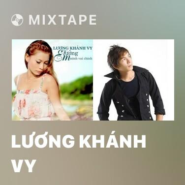 Mixtape Lương Khánh Vy - Various Artists