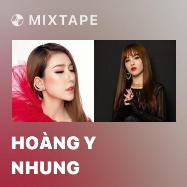 Mixtape Hoàng Y Nhung - Various Artists