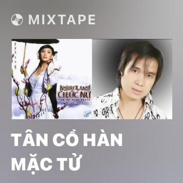 Mixtape Tân Cổ Hàn Mặc Tử - Various Artists