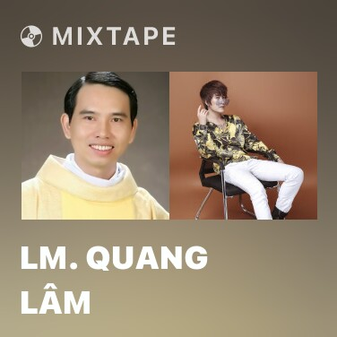 Mixtape Lm. Quang Lâm - Various Artists