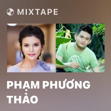 Mixtape Phạm Phương Thảo - Various Artists