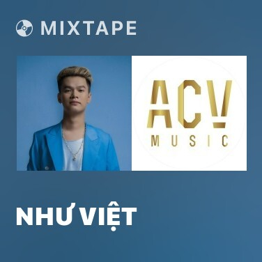 Mixtape Như Việt - Various Artists