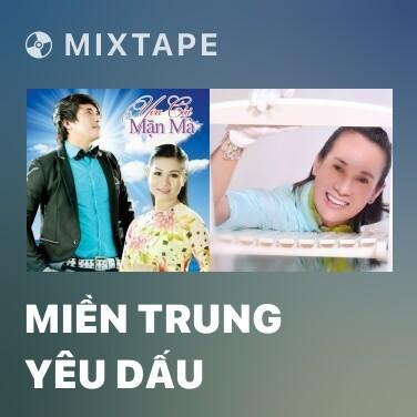 Mixtape Miền Trung Yêu Dấu - Various Artists