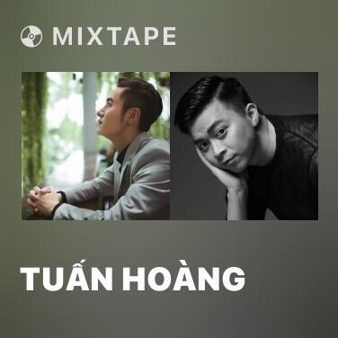Mixtape Tuấn Hoàng - Various Artists