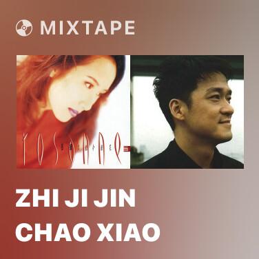 Mixtape Zhi Ji Jin Chao Xiao - Various Artists