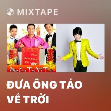 Mixtape Đưa Ông Táo Về Trời - Various Artists